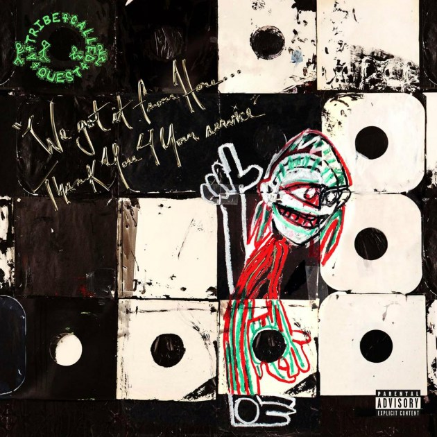 A Tribe Called Quest - We'll Take it From Here...Thank You 4 Your Service