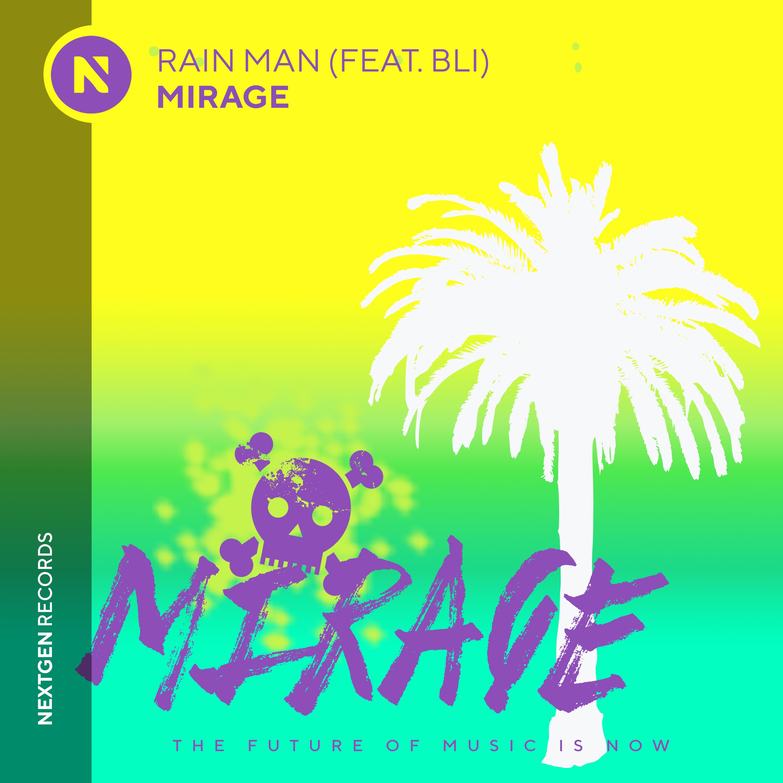 Rain Man, BLI, Mirage