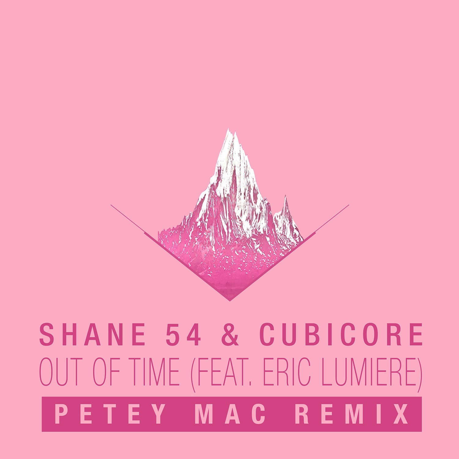 Shane 54, petey Mac. out of time, remix